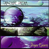 Tangerine Dream - Dream Encore CD (album) cover