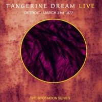 Tangerine Dream - Detroit - March 31st 1977 CD (album) cover