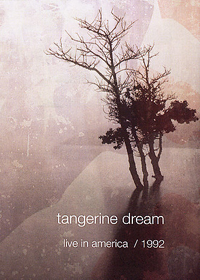 Tangerine Dream - Live In America 1992 DVD (album) cover