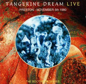 TANGERINE DREAM - Preston - November 5th 1980 CD album cover