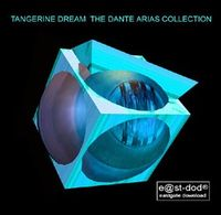Tangerine Dream - The Dante Arias Collection CD (album) cover
