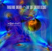 TANGERINE DREAM - The Soft Dream Decade CD album cover