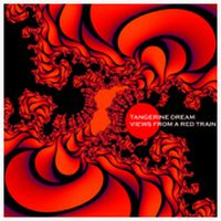 Tangerine Dream - Views From A Red Train CD (album) cover