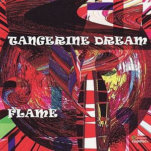 Tangerine Dream - Flame CD (album) cover