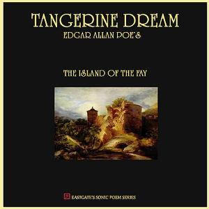 Tangerine Dream - The Island Of The Fay - Edgar Allan Poe CD (album) cover