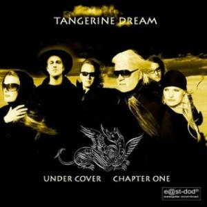 Tangerine Dream - Under Cover - Chapter One CD (album) cover
