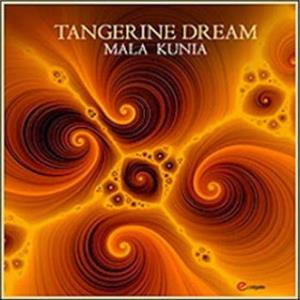 Tangerine Dream - Mala Kunia CD (album) cover