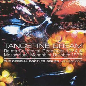 Tangerine Dream - The Official Bootleg Series Volume One CD (album) cover