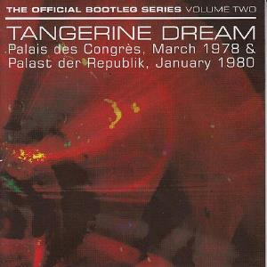 Tangerine Dream - The Official Bootleg Series Volume Two CD (album) cover