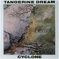 Tangerine Dream - Cyclone CD (album) cover