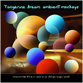 TANGERINE DREAM - Ambient Monkeys CD album cover