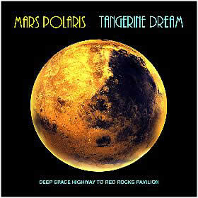 Tangerine Dream - Mars Polaris CD (album) cover