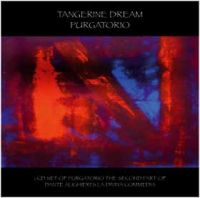Tangerine Dream - Purgatorio (dante Alighieri - La Divina Commedia) CD (album) cover