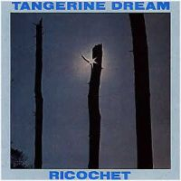 TANGERINE DREAM - Ricochet CD album cover