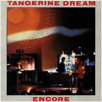 Tangerine Dream - Encore (live 77) CD (album) cover