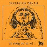 Tangerine Dream - The Bootleg Box Set Vol. 1 CD (album) cover