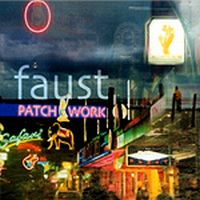 Faust - Patchworks 1971-2002 CD (album) cover