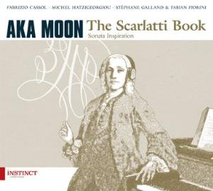 Aka Moon - The Scarlatti Book CD (album) cover