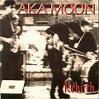Aka Moon - Rebirth CD (album) cover
