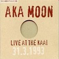 Aka Moon - Live At The Kaai CD (album) cover