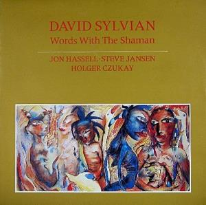 David Sylvian - Words With The Shaman CD (album) cover