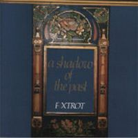 Foxtrot - A Shadow Of The Past CD (album) cover