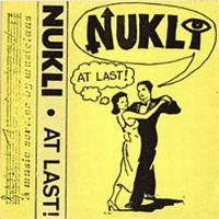 Nukli - At Last ! CD (album) cover