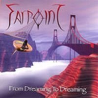 Farpoint - From Dreaming To Dreaming CD (album) cover