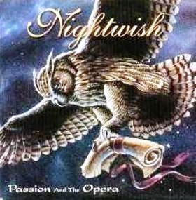 Nightwish - Passion And The Opera CD (album) cover