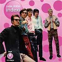 Indexi - Nase Doba CD (album) cover