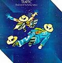 Traffic - Shoot Out At The Fantasy Factory CD (album) cover