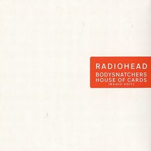Radiohead - Bodysnatchers / House Of Cards CD (album) cover
