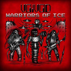 Voivod - Warriors Of Ice CD (album) cover