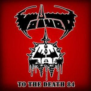 Voivod - To The Death 84 CD (album) cover