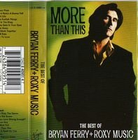 Roxy Music - More Than This, The Best Of Bryan Ferry & Roxy Music CD (album) cover