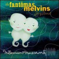 Fantomas - Millennium Monsterwork CD (album) cover