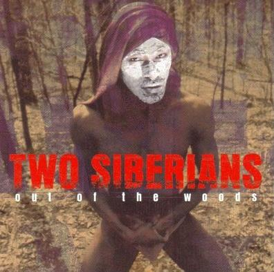 Two Siberians - Out Of The Woods CD (album) cover
