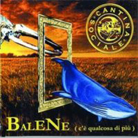 Cantina Sociale - Balene CD (album) cover