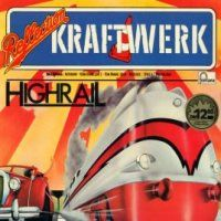 Kraftwerk - Highrail CD (album) cover