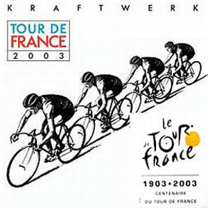 Kraftwerk - Tour De France 2003 CD (album) cover