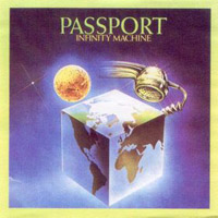 PASSPORT - Infinity Machine CD album cover