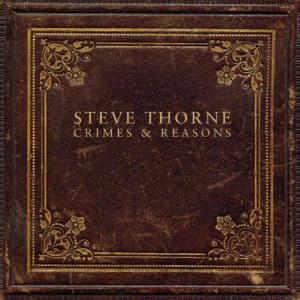 STEVE THORNE - Crimes And Reasons CD album cover