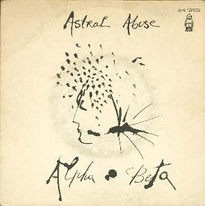 Vangelis - Astral Abuse/who Killed (as Alpha Beta) CD (album) cover