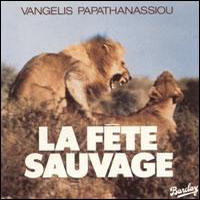 Vangelis - La Fête Sauvage CD (album) cover