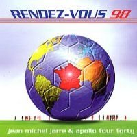 Jean-michel Jarre - Rendez-vous 98 - France 98 World Cup, With Apollo 440 DVD (album) cover
