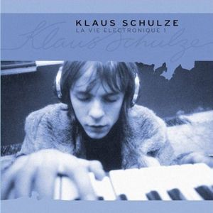 KLAUS SCHULZE - La Vie Electronique 1 CD album cover