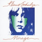 KLAUS SCHULZE - Mirage CD album cover