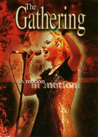 THE GATHERING - In Motion CD (album) cover