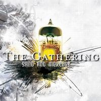 The Gathering - Sand And Mercury- The Complete Century Media Years CD (album) cover