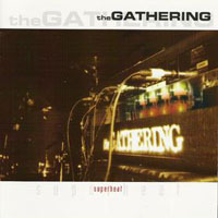 The Gathering - Superheat CD (album) cover